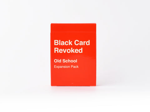 Black Card Revoked - Old School