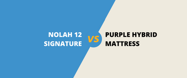The Nolah Signature 12 Vs Purple Hybrid Mattress
