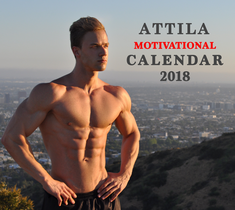 Attila's 2018 Motivational Calendar (ALMOST SOLD OUT)