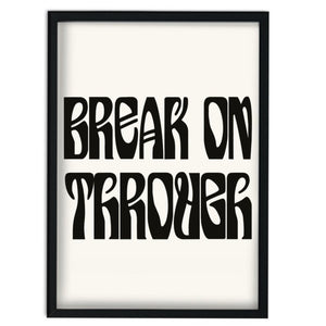 Break on through The Doors retro Giclée  art print