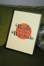 Velvet Underground Lou reed lyrics Walk on the wild side retro poster for rock n roll rebels.