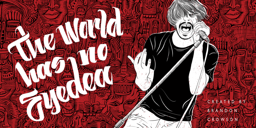 The World Has No Eyedea