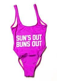 "One Piece ""SUN'S OUT BUNS OUT"" Swimsuit"