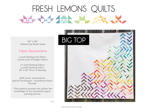 Big Top Quilt Pattern - PDF