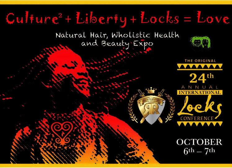 24th Annual International Locks Conference Natural Hair, Wholistic Health & Beauty Expo (October 6-7, 2018)