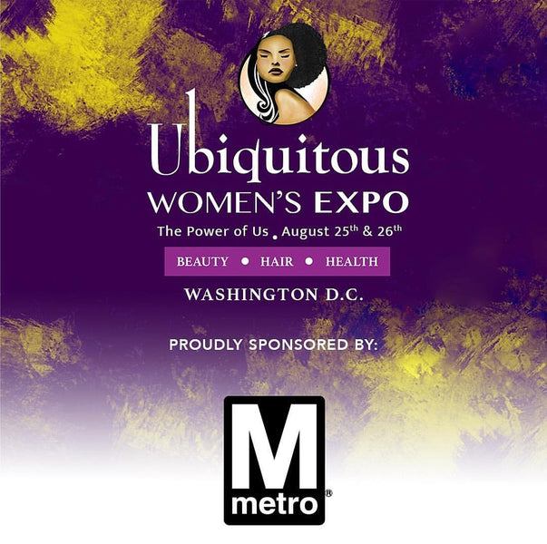 Ubiquitous Women's Expo August 25th & 26th, 2018