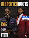 Respected Roots Magazine Digital (Current Issue)