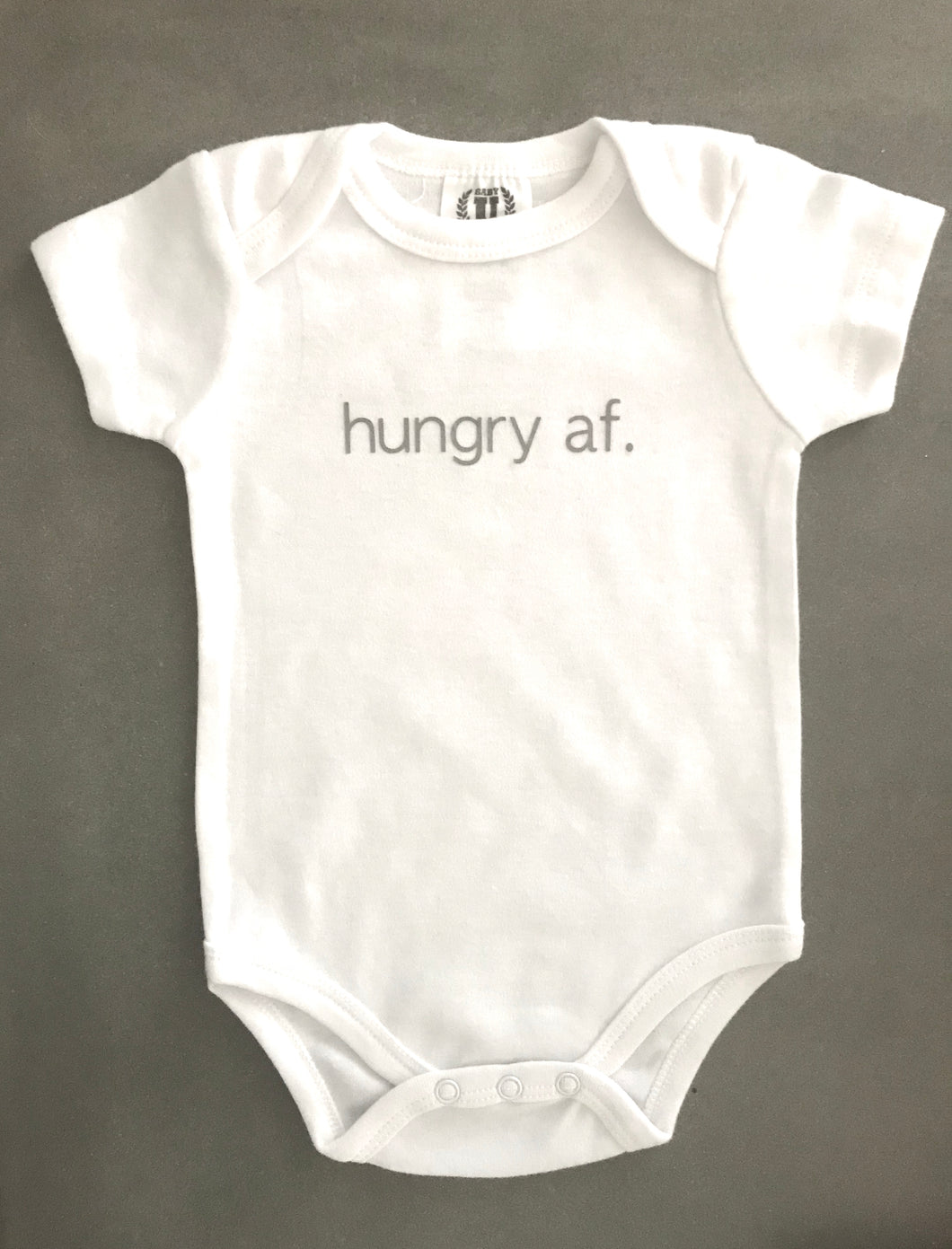 Hungry AF Baby Onesie