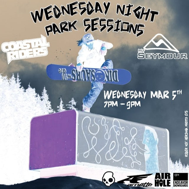 It's Wednesday Night Park Session 3 @mtseymour. Brought to you by @endeavorsnow @airholefacemasks @arnette @skullcandy. wednesdaynightparksession