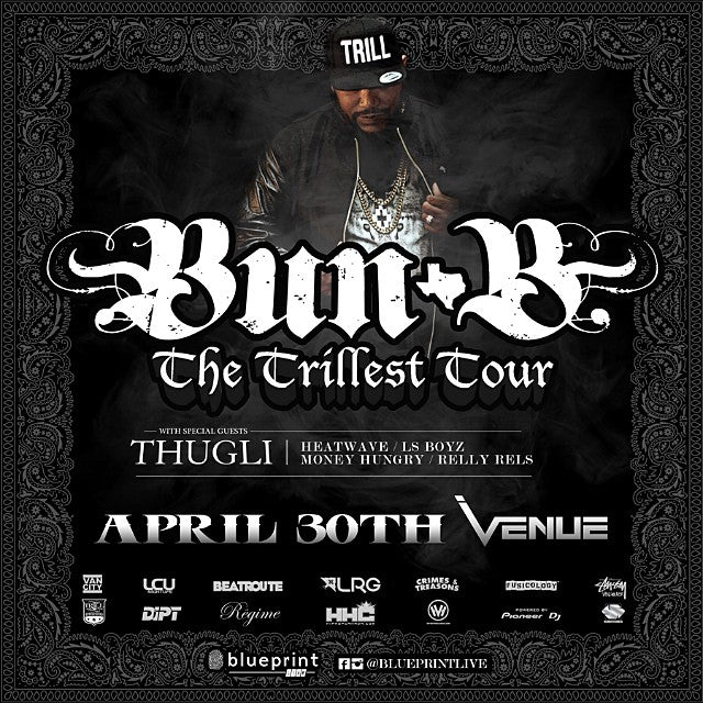 April 30th at venue. Bun-B of #UGK is bringing the heat. Tickets still available. @blueprintlive #blueprintlive #BunB