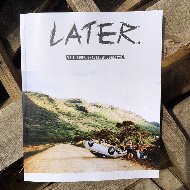 The new issue of @latermag is here. Come and get the best bathroom reading you'll have all month. #latermag #surf #travel #apocalypse.