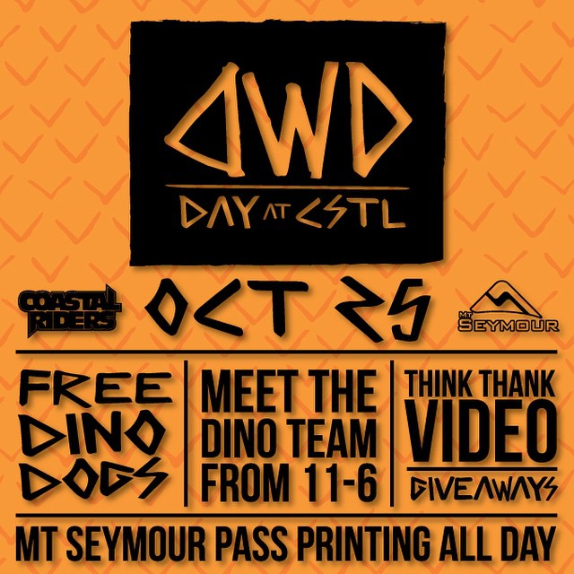 @dinosaurs_will_die day @CSTL on Saturday the 25th all day. Come meet the Dino team, grab a free Dino Dog & get your pass printed by @mtseymour #DWDday #CSTL #snowboarding #gethyped