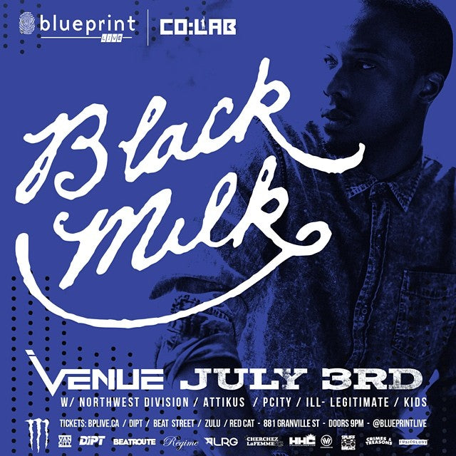 Tonight. See the rhyme styles of #BlackMilk live at Venue in #vancouver. Tickets are still available. #hiphop #vancouverhiphop #blueprintlive @blueprintlive