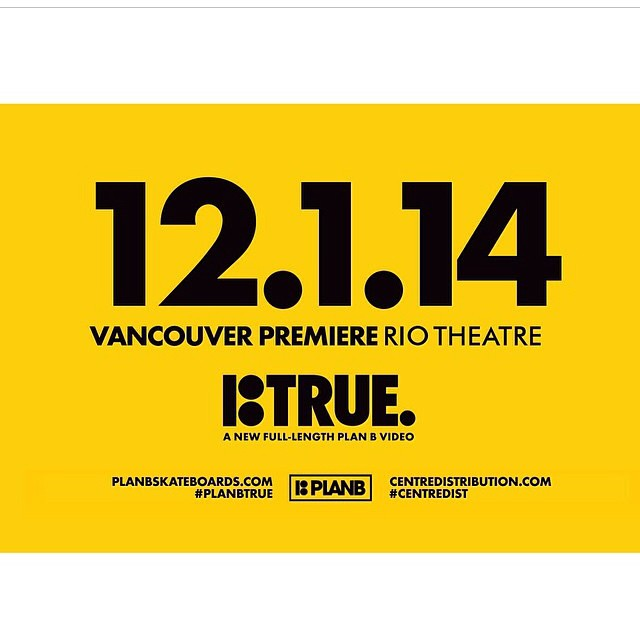 December 1st @planbofficial will be premiering #TRUE at the rio theater. Tickets will be available at the shop starting Friday Nov 14th. #getstoked. @centredist #planbtrue #centredist