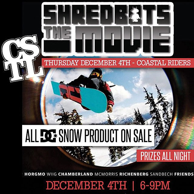 f310eba2cb35 Tonight come watch the  shred bots Movie. All 2015  dc snowboarding gear is  on sale