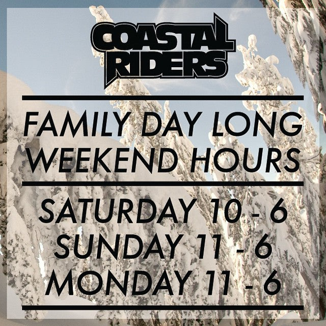 We are open family day long weekend. Check our hours and come shopping with your family! #familyday #CoastalRiders #cstl