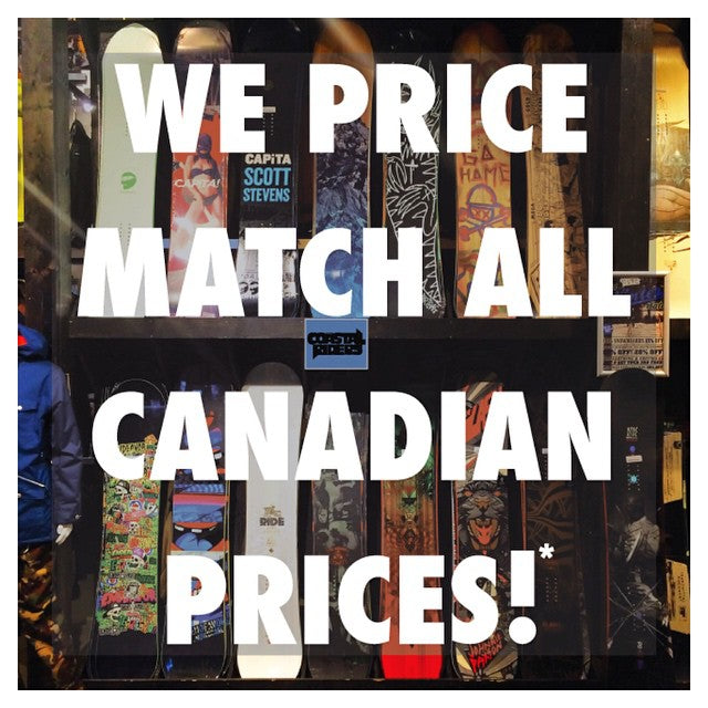 The other guys are advertising for us, because WE WILL MATCH ANY CANADIAN PRICES. *like products only. See in store for more details. #CSTLwinter #CoastalRiders #SnowboardSale