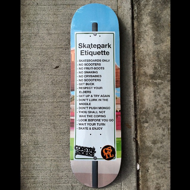 The #controversial #SkateParkEtiquette deck is out now. #clvdreport #CSTL #CoastalRiders #ObeyTheRules. Art by @scottfierbach.