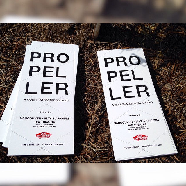 We just received the #Propeller tickets, two different show times one at 7pm and the other at 9pm. Only 30 of each. First come first serve. #CoastalRiders #CSTL #Vans #VansCanada