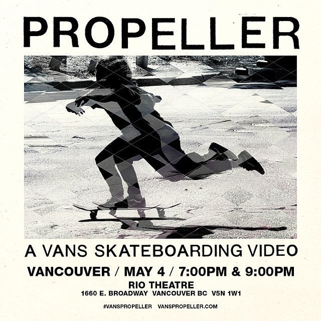 Holy $ #!7 @vanscanada presents the Canadian Premiere of #Propeller May 4th at @theriotheater. #VansPropeller #vans @vansskate @lordstrato