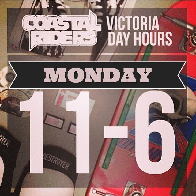 It's the #VictoriaDay #LongWeekend. Come check us out on the holiday Monday as we are open 11-6. #CoastalRiders #CSTL