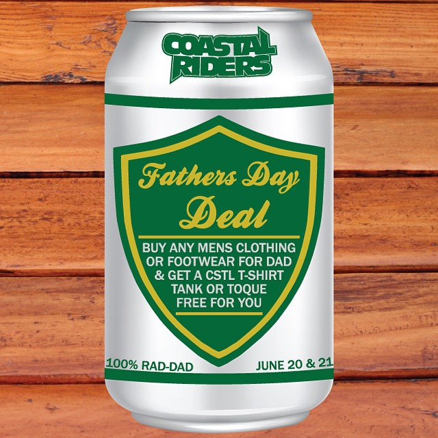 Don't forget your #Dad this weekend. #FathersDay is coming up. Buy your Dad any men's clothing or footwear item and get a #CoastalRiders T-shirt, Tank top or Toque for yourself, Free! ( ok you can give that to your dad too, if you want to ) #CSTL #RadDad #RadDadClub