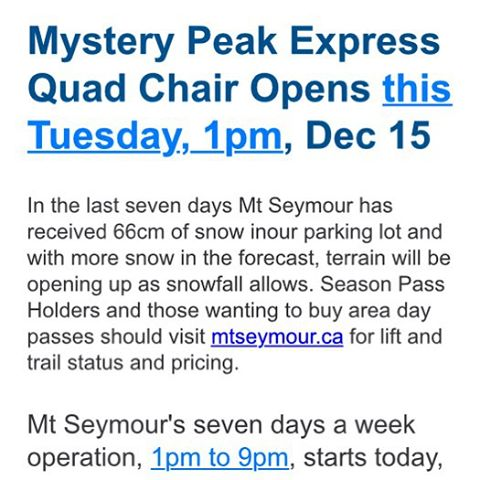 SEYMOUR tomorrow at 1:00. Mystery chair will begin turning. It's going to be a great season, head on up to @mtseymour to get after it!