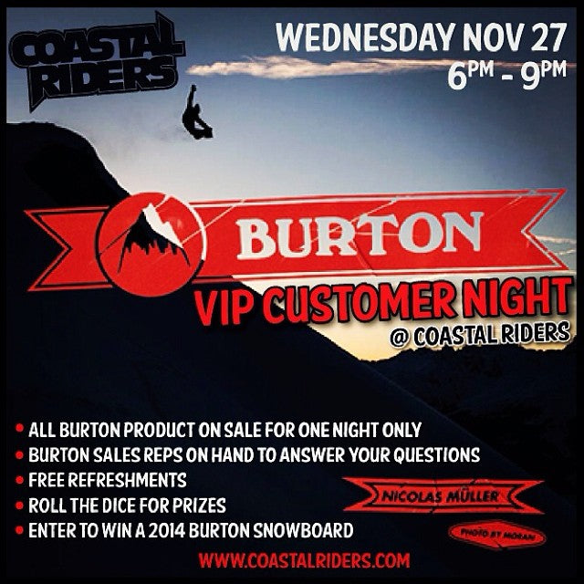 Don't forget this Wednesday is the @burtonsnowboard VIP Customer Night. All burton product on sale. Enter to WIN a FREE burton snowboard. 6-9 this Wednesday night.