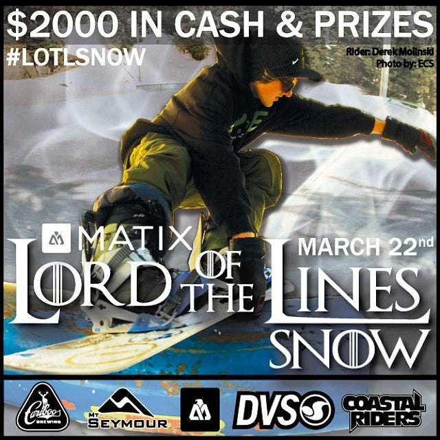 Matix presents, the 3rd annual, LORD OF THE LINES SNOW at Mt Seymour, March 22! Free entry with a canned food donation for the Food Bank. @coastalriders @mtseymour, @cariboobrewing, @skullcandy LOTLSNOW