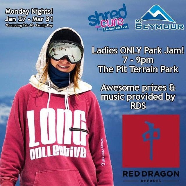 regram from @thereddragons. Ladies Only Park Jam is back! Pick up your Ride Free voucher here and hit up @mtseymour for Ladies Only Night! ladiesnight freebies freeride shred