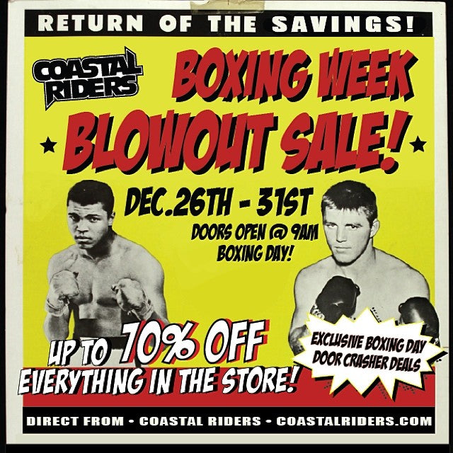 It's the return of the SAVINGS! @coastalriders boxingweekblowout starts tomorrow! 9 am. Upto 70% OFF Everything in the store! Massive Deals that will Knock You OUT!