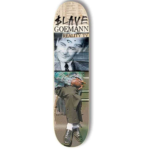 SLAVE GOEMANN REALITY TV DECK