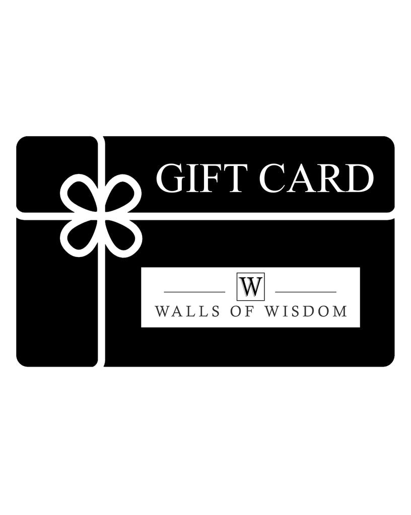 Walls of Wisdom - Gift Card