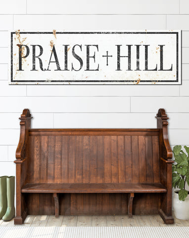 Praise Hill White Farmhouse Wall Art Canvas Church Sign