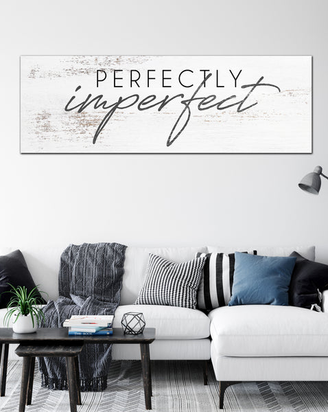 Perfectly Imperfect Farmhouse Decor Motivational Wall Art Canvas