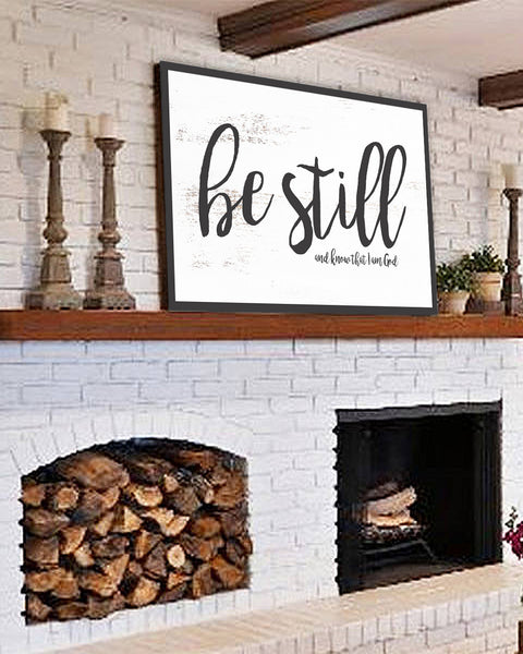 Be Still Inspirational Wall Decor Farmhouse Canvas Sign