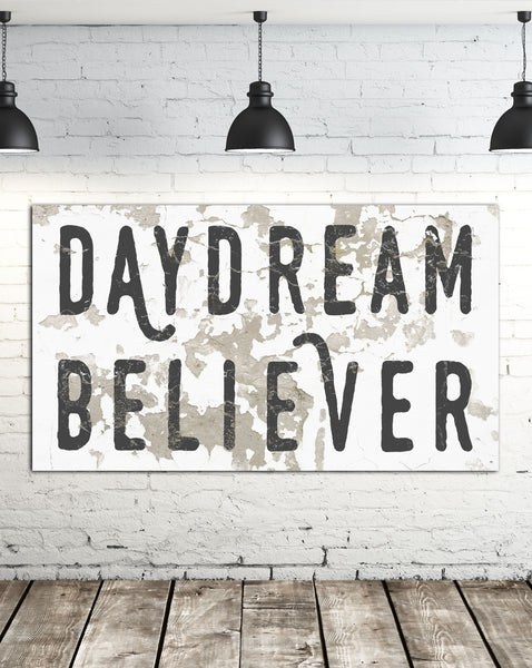 Daydream Believer Sign for Modern Farmhouse - Inspirational Canvas Wall Decor