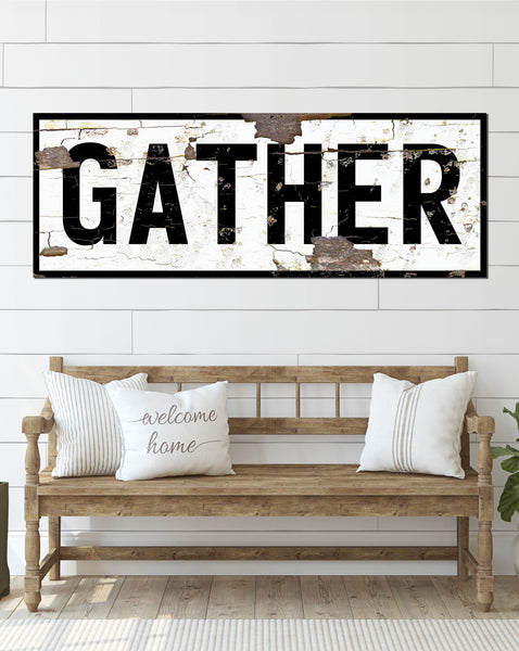 Gather Vintage Sign Canvas Wall Art - Large Gather Canvas Sign