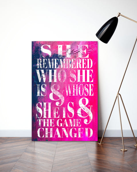 She Remembered Who She Was - Modern Art Inspiration Sign