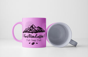 God Then Coffee - First Things First - Coffee Mug
