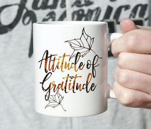 Attitude of Gratitude Mug - God Then Coffee