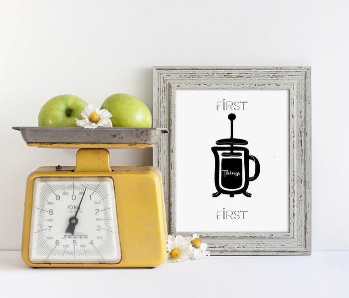 First Things First French Press Giclée Print - God Then Coffee