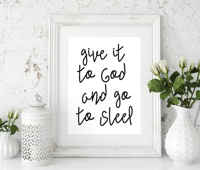 Give it to God and go to sleep Giclée Print - God Then Coffee