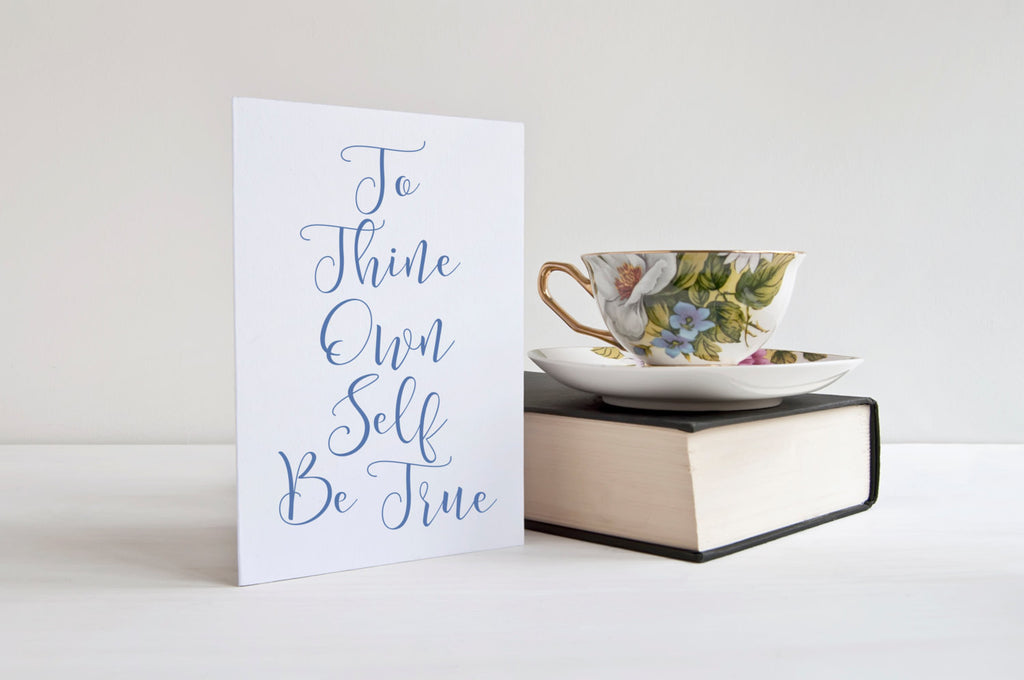 To Thine Own Self Be True - Card - God Then Coffee