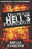 Decoding Hell's Propaganda: Sharpening Your Discernment