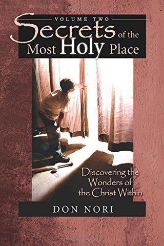 Secrets of the Most Holy Place (Volume 2)