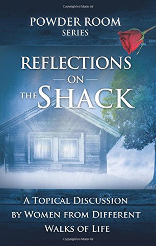 Reflections on the Shack (Powder Room)