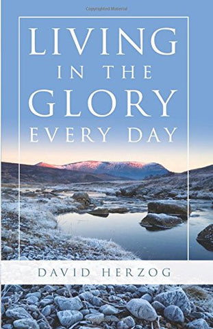 Living in the Glory Every Day PROMO