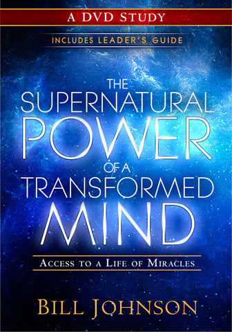 Supernatural Power of a Transformed Mind: A DVD Study: Access to a Life of Miracles
