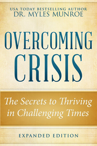 Overcoming Crisis Expanded Edition